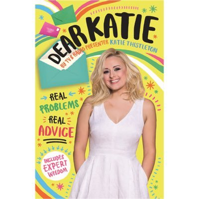 Katie Thistleton's New Book: Dear Katie