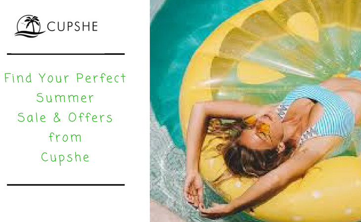 How to Find Your Perfect Summer Sale & Offers from Cupshe